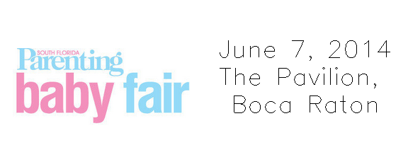 South Florida Parenting Magazine: Baby Fair Happening on June 7, 2014!