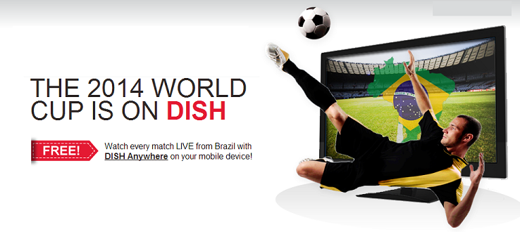 Dish Network Fútbol World Cup 2014 Coverage!
