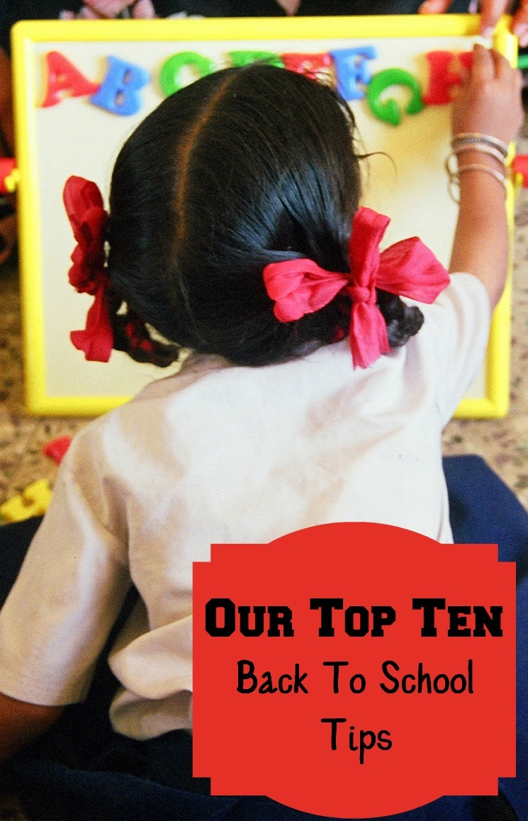 Our Top Ten Back To School Tips!