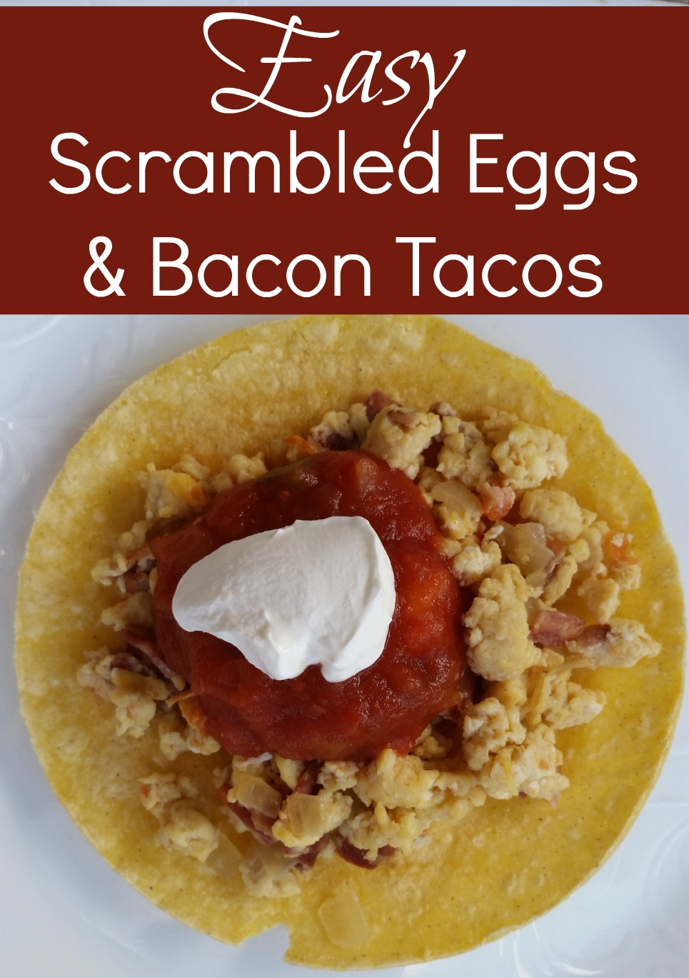 Breakfast tacos made with crispy bacon, scrambled eggs, tomatoes and salsa are the perfect lunch or early dinner option. Enjoy this Easy Scrambled Eggs and Bacon Tacos Recipe that everyone would love. FIind the recipe at CleverlyMe.com
