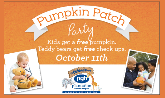 Plantation General Hospital: Free Pumpkin Patch Party and Teddy Bear Clinic on October 11, 2014!