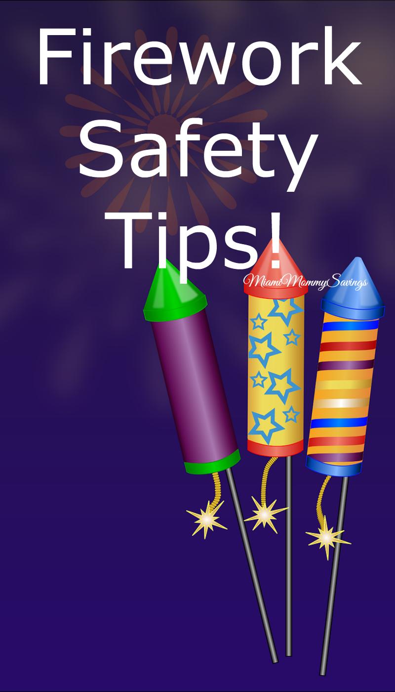 Firework-Safety-Tips-Miami-Mommy-Savings