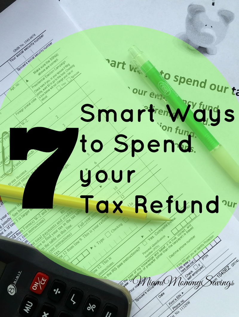 Seven Smart Ways to Spend your Tax Refund