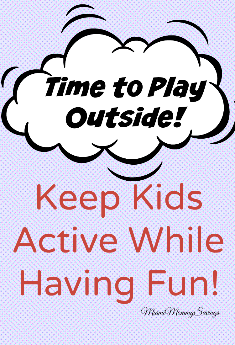 Keep Kids Active While Having Fun!