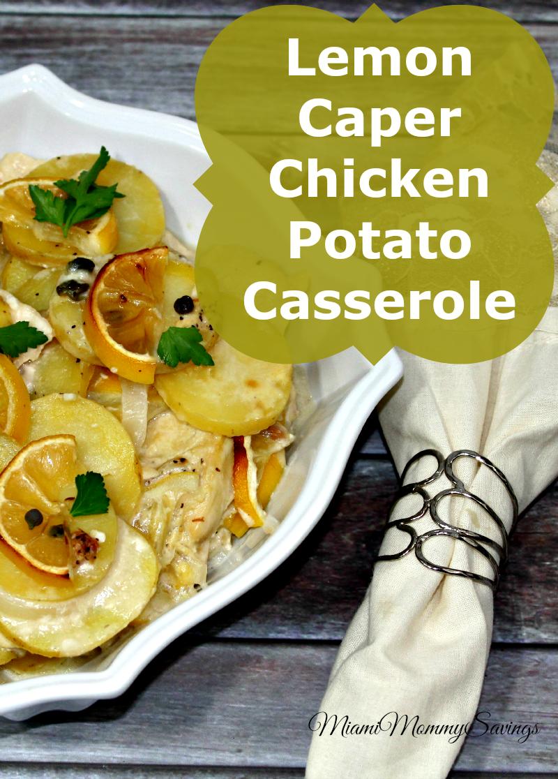 Lemon-Caper-Chicken-Potato-Casserole-Recipe-Miami-Mommy-Savings
