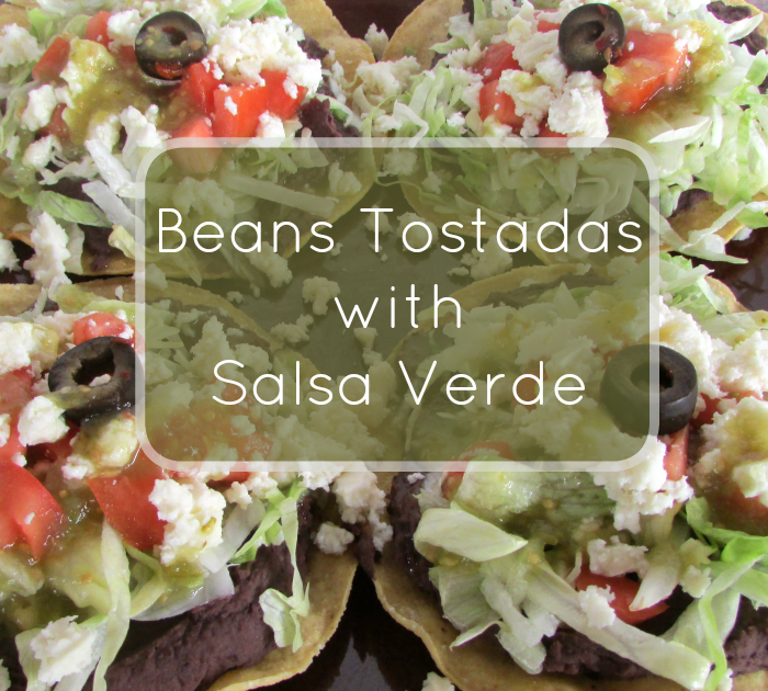 Bean Tostadas With Salsa Verde, more at MiamiMommySavings.com