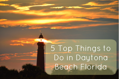 5 Top Things to Do in Daytona Beach Florida