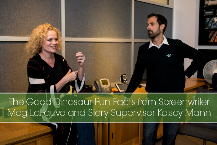 The Good Dinosaur Fun Facts from Screenwriter Meg LaFauve and Story Supervisor Kelsey Mann