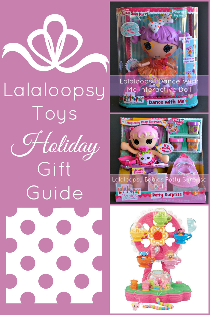 Lalaloopsy Toys Holiday Gift Guide