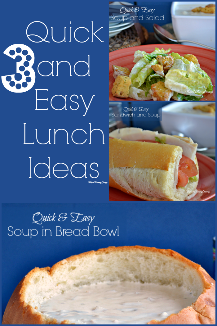 3 Quick and Easy Lunch Ideas