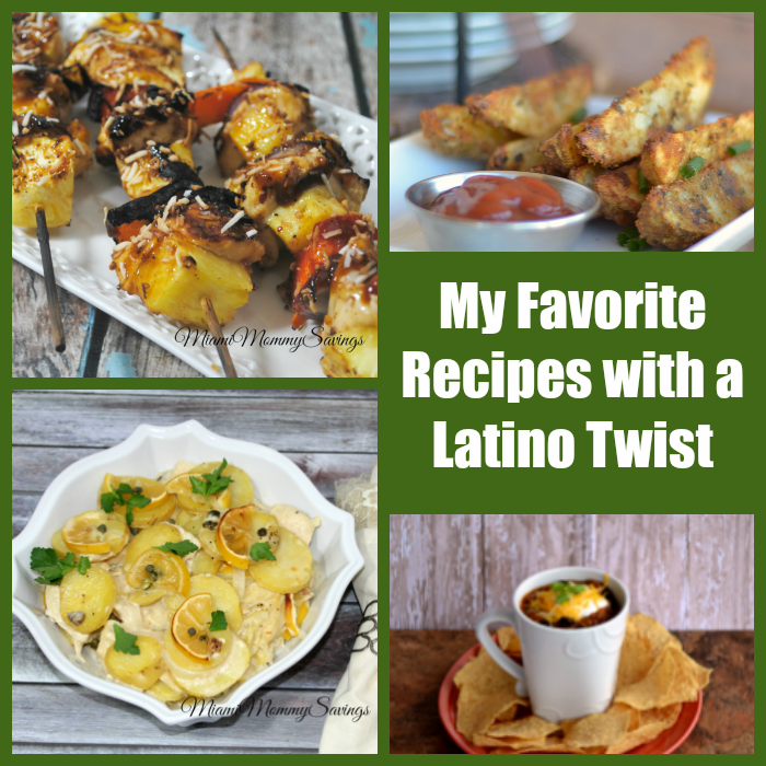 My Favorite Recipes with a Latino Twist