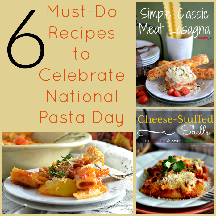 6 Must-Do Recipes to Celebrate National Pasta Day