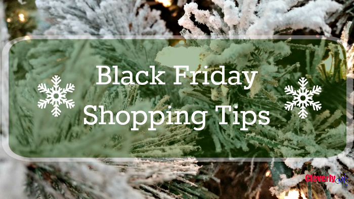 Get ready to kick off the shopping season with these Black Friday Shopping Tips. More at CleverlyMe.com