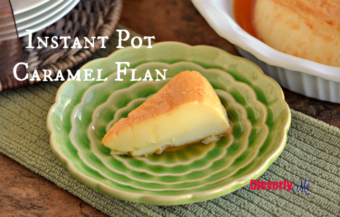This Instant Pot Caramel Flan Recipe is made with condensed, milk and baked in the Instant Pot. Get the recipe and watch the step-by-step video at CleverlyMe.com