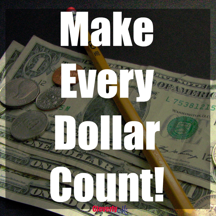 Make Every Dollar Count