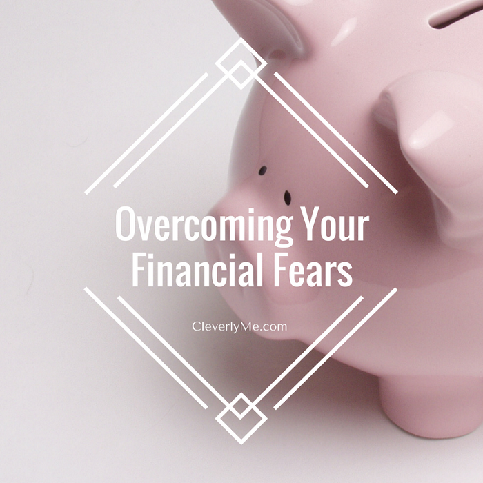 We all have financial fears! Overcoming Your Financial Fears with these simple steps. More at CleverlyMe.com