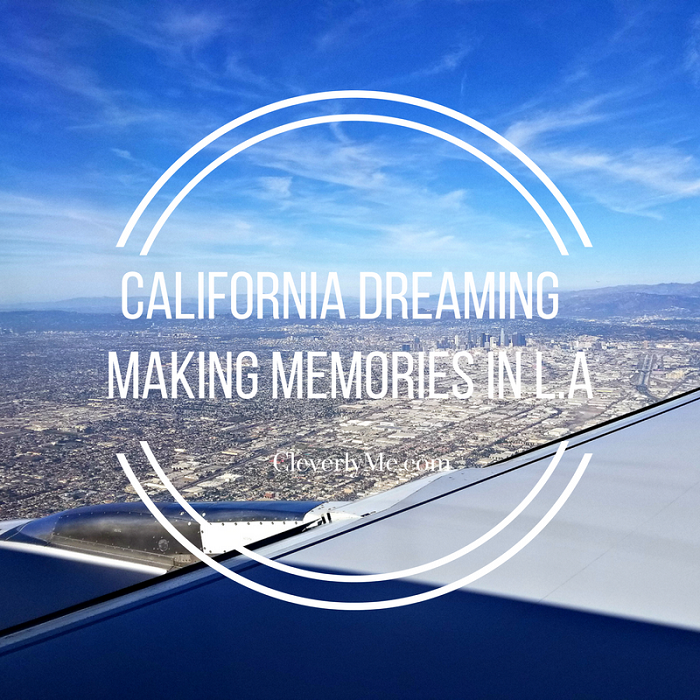 California Dreaming - Making Memories in L.A. More at CleverlyMe.com