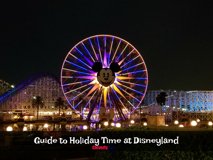 Guide to Holiday Time at Disneyland