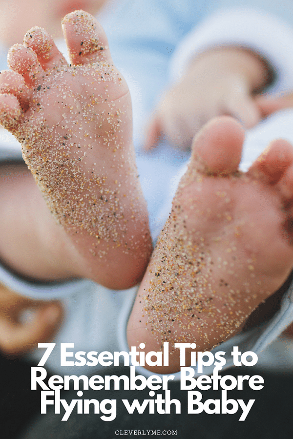 Flying with a baby can be daunting experience, to say the least, and while it does come with its set of challenges, it can actually be smoother than you'd expect. Here are 7 essential tips to remember before flying with baby to helping you glide through it easily. More at CleverlyMe.com